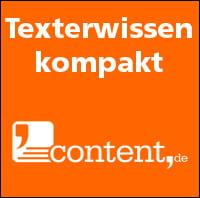 Texterwissen kompakt auf den Punkt gebracht - content.de