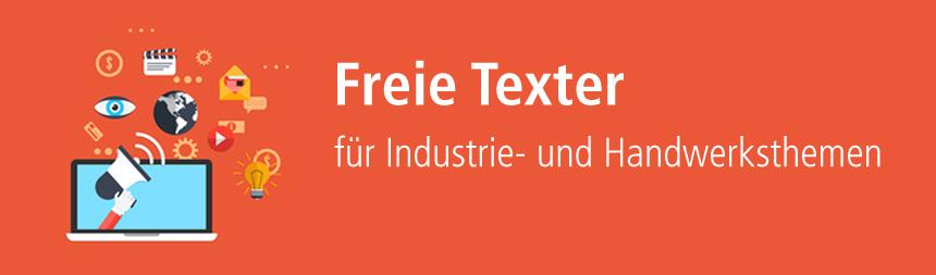 Texter für Themen der Industrie und des Handwerks finden