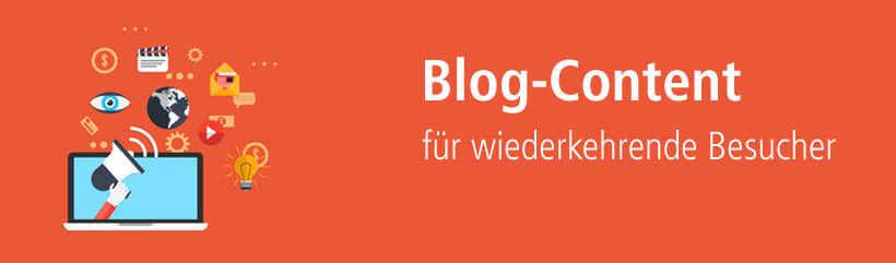 Blog content sorgt für wiederkehrende Besucher