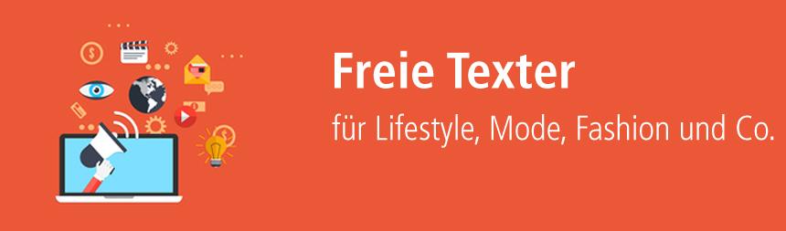 Texter für Lifestyle, Mode und Fashion-Themen finden.