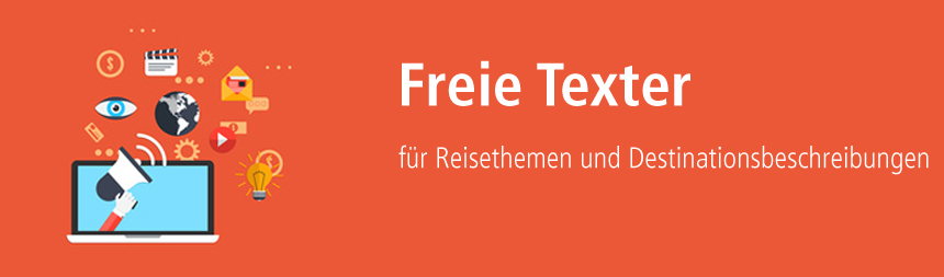 Texter für Reisethemen und Destinationsbeschreibungen über content.de finden