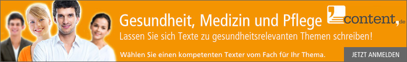 Jetzt bei content.de anmelden und Texte zu den Themen Gesundheit und Pflege schreiben lassen!