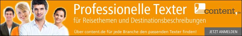 Texter für Reisethemen und Destinationsbeschreibungen über content.de beauftragen!